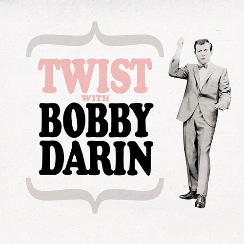 CD Twist with Bobby Darin, de Bobby Darin