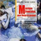Debussy - musique française pour harpe et quatuor