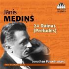Medins, Janis : 24 dainas (Préludes)