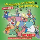 Les régions de France en chansons - Volume 2