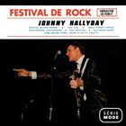 Achat CD Johnny Hallyday Festival Rock - Serie Mode, de Johnny Hallyday