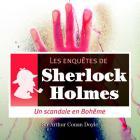 Les Enqu�tes De Sherlock Holmes - Un Scandale En Boh�me
