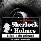 Les Enqu�tes De Sherlock Holmes - L'�cole Du Prieur�