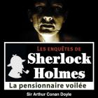 Les Enqu�tes De Sherlock Holmes - La Pensionnaire Voil�e
