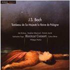 Jean-Sébastian Bach - Cantate Trauermusik : Messe En La, Prélude Et Fugue En Si