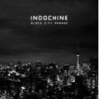 Black city parade - Indochine