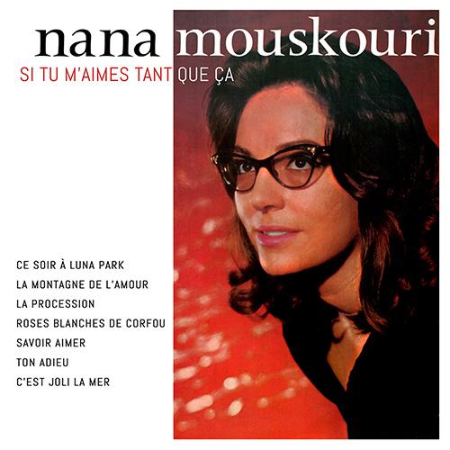 CD Si tu m'aimes tant que �a, de Nana Mouskouri