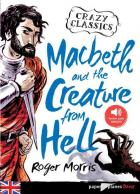 Macbeth and the creature from hell