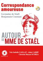 Madame de staël - benjamin constant correspondance