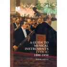 A guide to musical instruments : 1800-1950