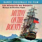 Achat CD Les R�volt�s du Bounty (Mutiny on the Bounty), de MGM Symphony Orchestra dirig� par Robert Armbruster