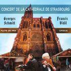 CD Concert de la cath�drale de Strasbourg, de Georges Schmitt, Francis Vidil