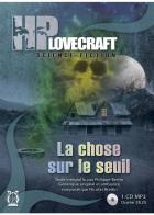 La chose sur le seuil / Howard Phillips Lovecraft | Lovecraft, Howard Phillips (1890-1937)