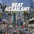 City never sleeps - Beat Assaillant