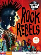 Rock rebels