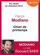 Chien de printemps | Modiano, Patrick (1945-....). Auteur