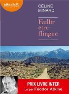 Faillir être flingué | Minard, Céline (1969-....). Auteur