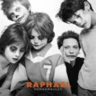 Somnambules - Rapha�l