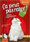 Ca peut pas rater : suivi d'un entretien avec l'auteur | Legardinier, Gilles (1965-....). Auteur