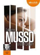 instant présent (L') | Musso, Guillaume (1974-....). Auteur