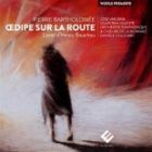 Bartholomée - Oedipe sur la route, opéra