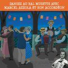 CD Dansez au bal musette avec Marcel Azzola et son accord�on, de Marcel Azzola