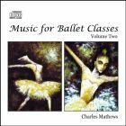 Music for Ballet Classes Volume 2