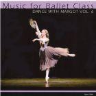 Dance with Margot - Volume 6
