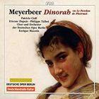 Meyerbeer - Dinorah ou Le Pardon de Ploërmel. Ciofi, Dupuis, Talbot, Mazzola.