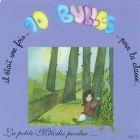 Il était une fois 10 bulles -  Volume 3 - La petite mélodie perdue
