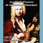 Les chefs-d'oeuvre de la musique classique - VIVALDI - Les Quatre Saisons