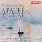Fauré - récital - Volume 1 : après un rêve