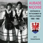 Aubade niçoise : Centenaire du rattachement de Nice à la France - 1860 - 1960