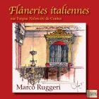 Flaneries Italiennes Sur L Orgue Valoncini 1873 Ste Marie Madeleine De Contes