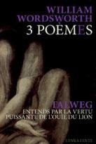 3 poèmes / entends par la vertu puissante de l'ouie du lion