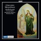 Meyerbeer - hallelujah, l'oeuvre chorale