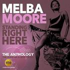 Standing Right Here: the Anthology |
