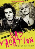 Sad vacation last days of Sid and Nancy - Vicious, Sid