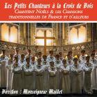 Les Petits Chanteurs à la Croix de Bois Chantent Noëls & les Chansons traditionnelles de France et d'ailleurs