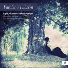 Caplet/Chausson/Ravel/Boulanger: Paroles à l'absent