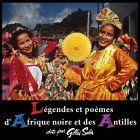 Légendes et poèmes d'Afrique Noire et des Antilles dits par Gilles Sala