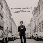 Schumann - Severin Von Eckardstein joue Robert Schumann : oeuvres pour piano.
