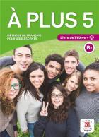 À plus 5 - fle - b2 - livre de l'élève