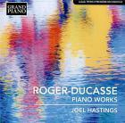 Piano works : Jean Roger Ducasse