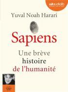 Sapiens : une brève histoire de l'humanité / Yuval Noah Harari ; traduit de l'anglais par Pierre-Emmanuel Dauzat  | Harari, Yuval Noah (1976-....), auteur