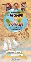 Les enfants du monde - le voyage de lou, marius et romain