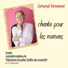 Gérard Vermont chante pour les mamans