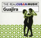 The real Cuban music: guajira