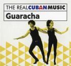 The real Cuban music: guaracha