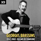 Georges Brassens - 1952 - 1962 : Dix ans de chansons